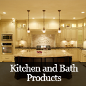 Kitchen and Bath Products